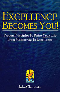 Excellence Becomes you book cover by john clements
